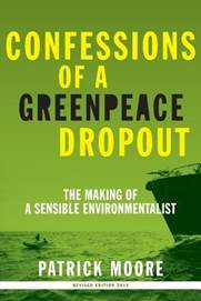 patrick moore cofounder of greenpeace essay 51 responses to defining the greens (part 9) mattb may 8 i listed a few of them in the essay which is precisely why patrick moore, cofounder of greenpeace.